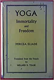 Yoga: Immortality and Freedom: Amazon.es: Mircea Eliade ...