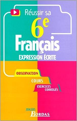 En ligne téléchargement 617 - EXPRESSION ECRITE 6E NE    (Ancienne Edition) pdf epub