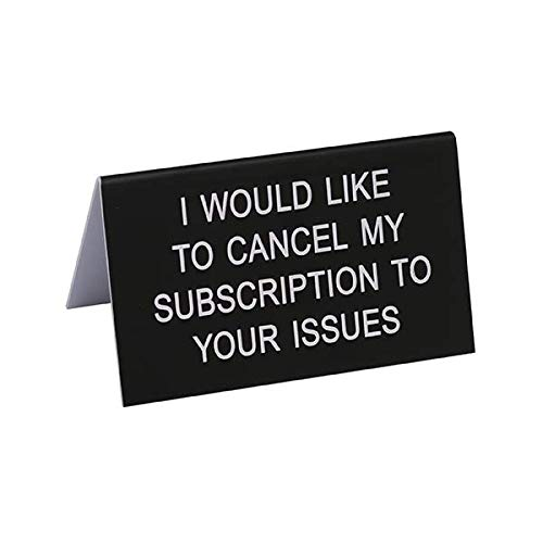 About Face Subscription To Your Issues On Black 2.75 x 4.5 Acrylic Decorative Table Top Sign