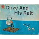 Dave and His Raft (Primary Readers Set 2, Long Vowels, Volume 2)