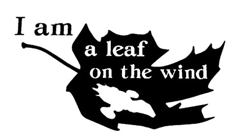 - LCK Unique Design Firefly Serenity I Am A Leaf On The Wind, Green, 12 Inch, Die Cut Vinyl Decal, For Windows, Cars, Trucks, Toolbox, Laptops, Macbook-virtually Any Hard Smooth Surface