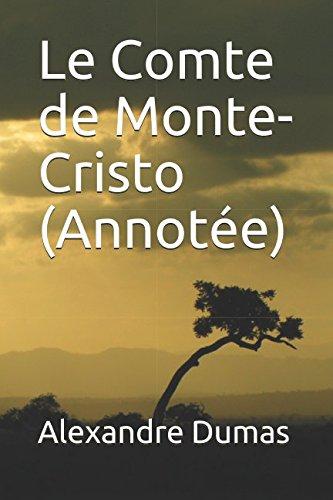 Le Comte de Monte-Cristo (Annotee)  [Alexandre Dumas] (Tapa Blanda)