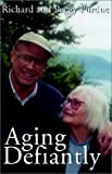 img - for Aging Defiantly: Meeting the Challenge at Any Age book / textbook / text book