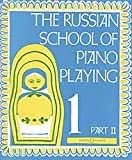 img - for The Russian School of Piano Playing Book 1, Part II book / textbook / text book