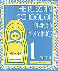 The Russian School of Piano Playing Book 1, Part II