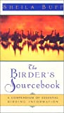 The Birder's Sourcebook, Sheila Buff, 1558212787