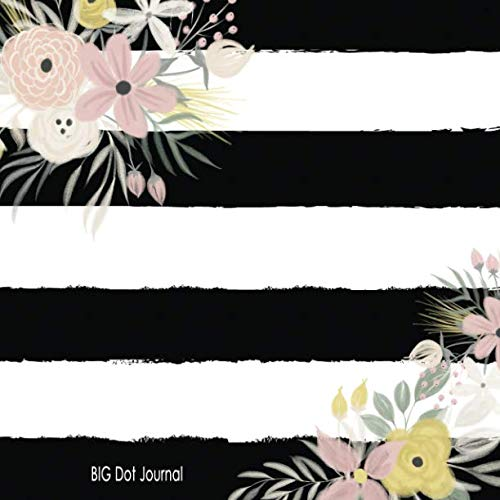 BIG Dot Journal: In Bloom With Stripes Dot Grid Large Journal