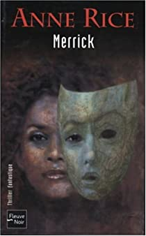Les Chroniques des Vampires, tome 7 : Merrick par Rice