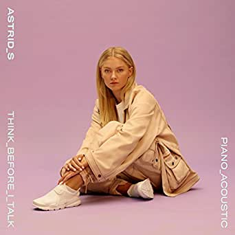 Amazon.com: Think Before I Talk (Acoustic): Astrid S: MP3 ...