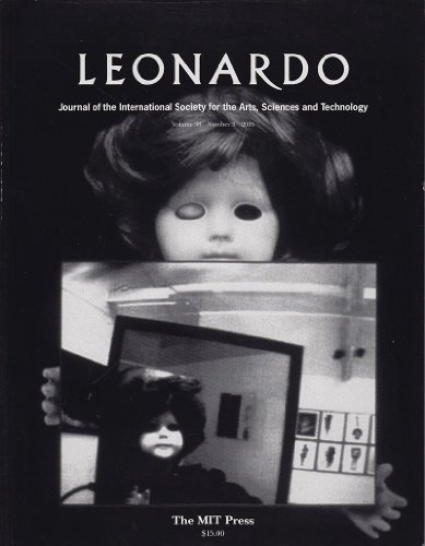 Leonardo, Journal of the International Society for the Arts, Sciences and Technology, Vol. 38, No. 5, 2005 Various