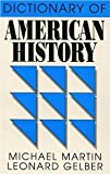 New Dictionary of American History, Michael Martin, Leonard Gelber, 0802210716