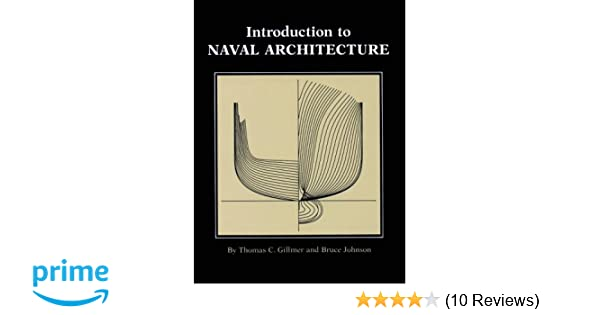 Amazon introduction to naval architecture 9780870213182 amazon introduction to naval architecture 9780870213182 thomas c gillmer bruce johnson books fandeluxe Image collections