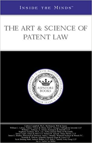 The Art & Science of Patent Law