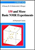 img - for 150 More Basic NMR Experiments by Siegmar Braun (1998-07-14) book / textbook / text book