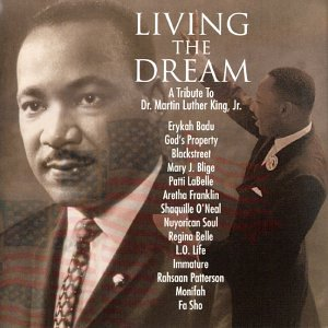 Living The Dream: A Tribute To Martin Luther King Jr. (A Tribute To Dr Martin Luther King)