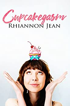 Cupcakegasm by [Jean, Rhiannon]