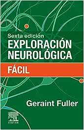 Exploración neurológica fácil, 6e