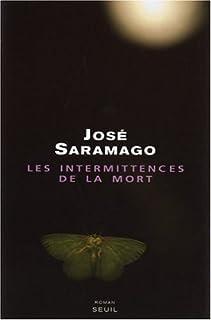 Les intermittences de la mort, Saramago, José
