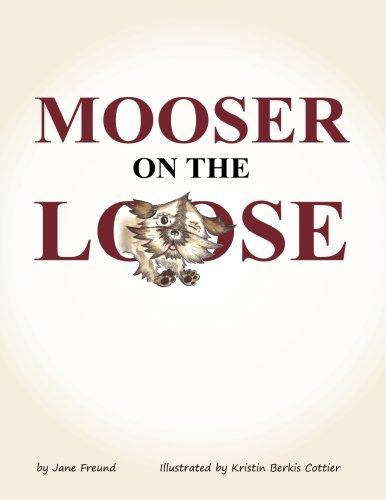 Mooser on the Loose pdf epub