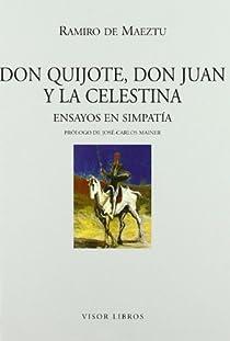 Don Quijote, Don Juan y la Celestina par Maeztu