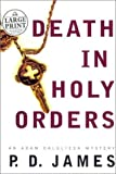 Death in Holy Orders, P. D. James, 0375431179