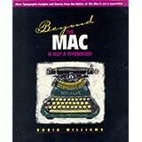 Beyond the Mac is not a typewriter