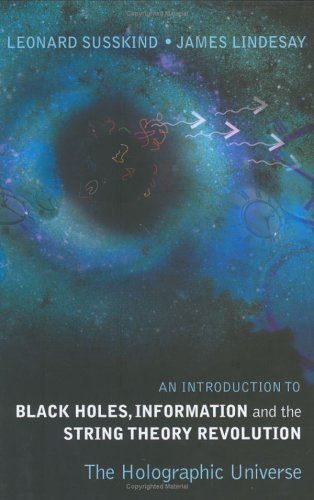 Read Online By Leonard Susskind - An Introduction to Black Holes, Information And The String Theory (2005-01-07) [Hardcover] ebook