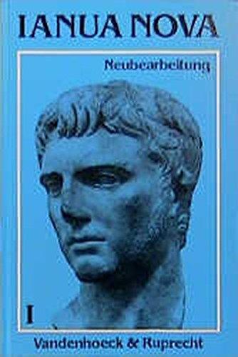 Ianua Nova - Neubearbeitung (INN 1). Lehrgang für Latein als 1. oder 2. Fremdsprache: Ianua Nova, Tl.1, Lehrbuch, m. Beiheft (Exempla)