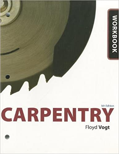 Workbook for Vogt's Carpentry, 5th