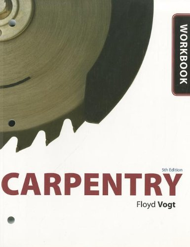 Workbook for Vogt's Carpentry, 5th
