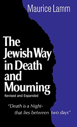 The Jewish Way in Death and Mourning (Revised and Expanded Edition)