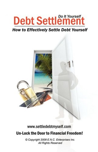 Debt Settlement: How to Effectively Settle Debt Yourself