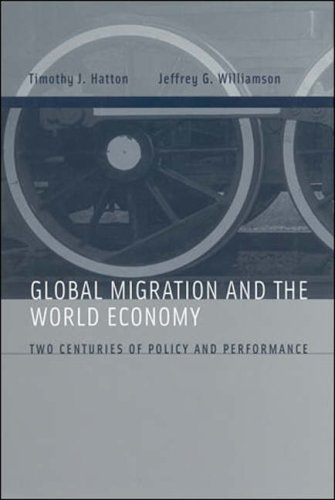 Global Migration and the World Economy: Two Centuries of Policy and Performance (The MIT Press)