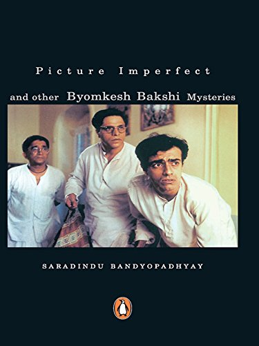 Picture Imperfect: and other Byomkesh Bakshi Mysteries