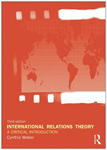 International Relations Theory: A Critical Introduction: Cynthia