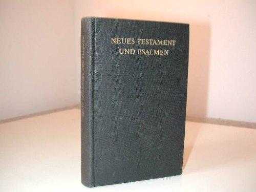 Das Neue Testament und die Psalmen.