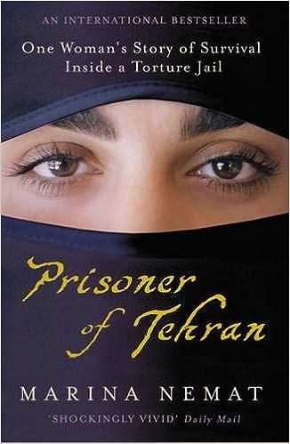Prisoner of Tehran: One Woman's Story of Survival Inside a