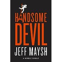 Handsome Devil (Kindle Single)