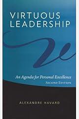VIRTUOUS LEADERSHIP Paperback