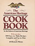 The American Heritage Cookbook, Outlet Book Company Staff and Random House Value Publishing Staff, 0517385538