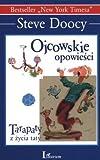 img - for Ojcowskie opowiesci. Tarapaty z zycia taty (Polska wersja jezykowa) book / textbook / text book