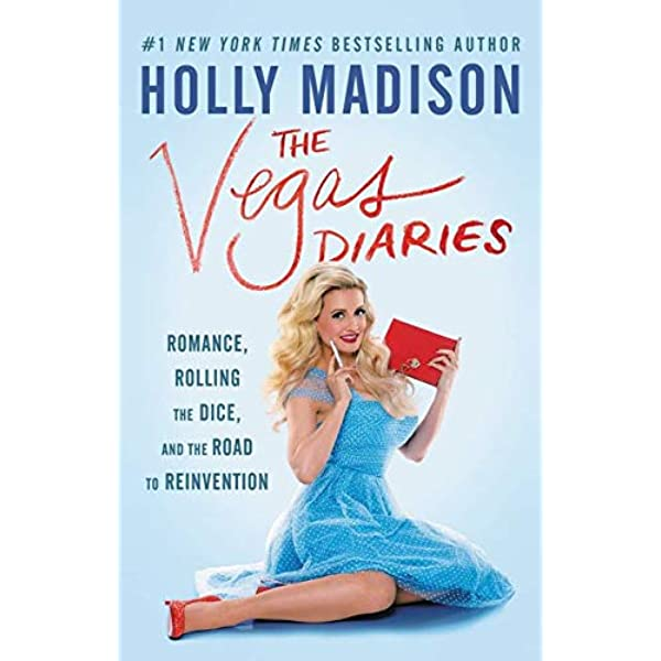 The Vegas Diaries Romance Rolling The Dice And The Road To Reinvention Madison Holly 9780062457141 Books