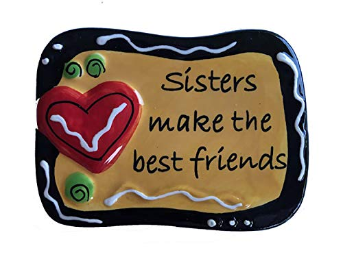 Tumbleweed Pottery Sisters Make The Best Friends Ceramic Magnet (Tumbleweed Ceramic Pottery)