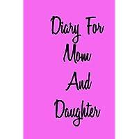 Diario para mamá e hija: cuaderno de cuaderno forrado para escribir