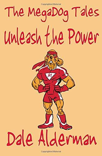 Download The Megadog Tales: Unleash The Power ebook