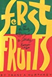 First Fruits, Imani A. Humphrey, 088378002X