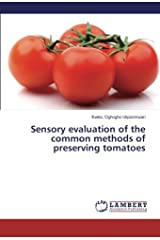 Sensory evaluation of the common methods of preserving tomatoes