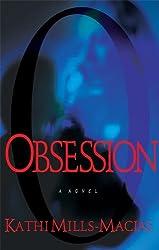 Obsession (Toni Matthews Mysteries, No. 1)