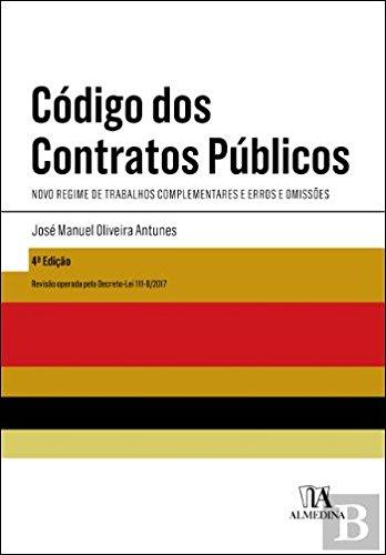 Read Online Código dos Contratos Públicos - Novo Regime de Trabalhos Complementares e Erros e Omissões (Portuguese Edition) pdf