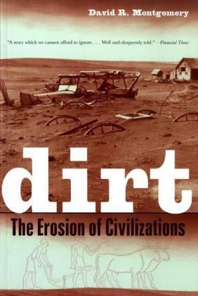 Dirt: The Erosion of Civilizations